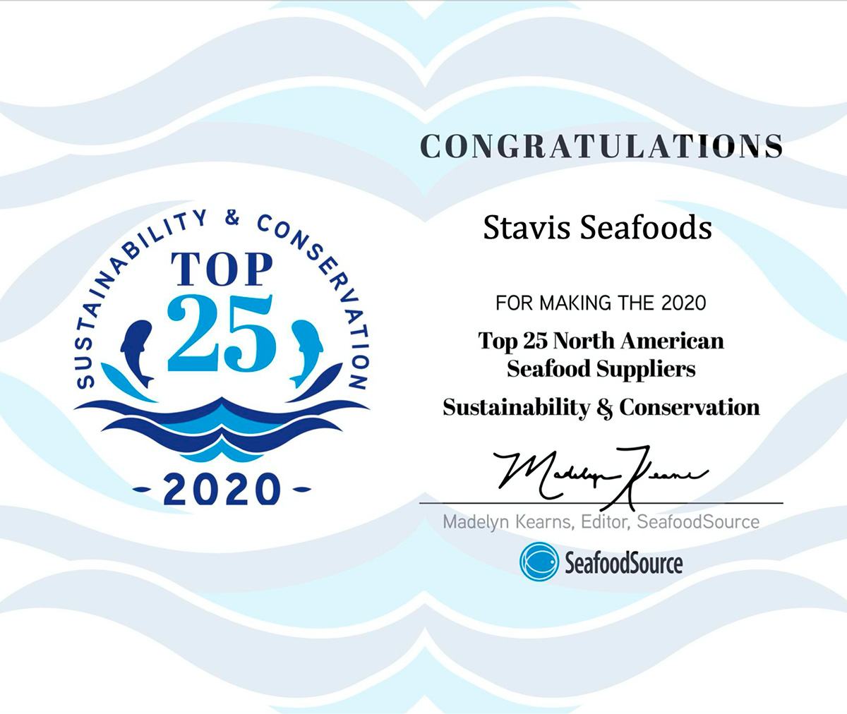 Stavis Seafoods is part of the TOP 25 list: Seafood Sustainability and Conservation